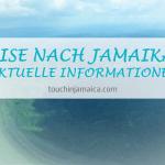 Einreise Corona Jamaika 2021