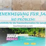 Ausüllhilfe für Travelauthorization Jamaika