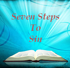 Seven Steps to Sin