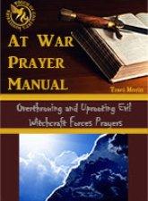 Overthrow and Uproot Evil Witchcraft Prayers
