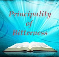 Principality of Bitterness Teachings