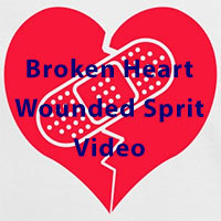 Broken Heart Wounded Spirit Video