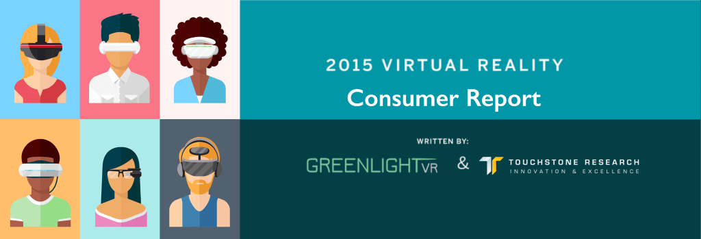 2015 Virtual Reality (VR) Consumer Report