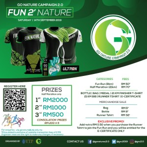 Go Nature Campaign: Fun 2 Nature 2019 @ PETRONAS UNIVERSITY OF TECHNOLOGY