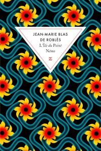 Ile du Point Nemo-Jean-Marie Blas de Robles
