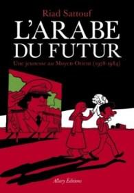 Arabe du Futur - Riad Sattouf