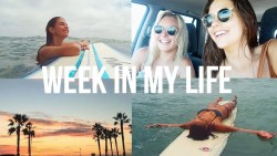 Summer Week in My Life | Surfing, Roadtrips, & Mexico!