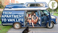Van Life – Couple Moves From Apartment to Camper Van Full Time