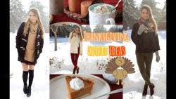 3 Thanksgiving Outfit Ideas | 2014