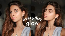 glowy everyday makeup routine