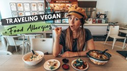 TRAVELING VEGAN & with FOOD ALLERGIES