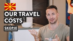 We Tracked Every Cent!  💵 Travel Cost Of Living North Macedonia | Skopje Digital Nomad