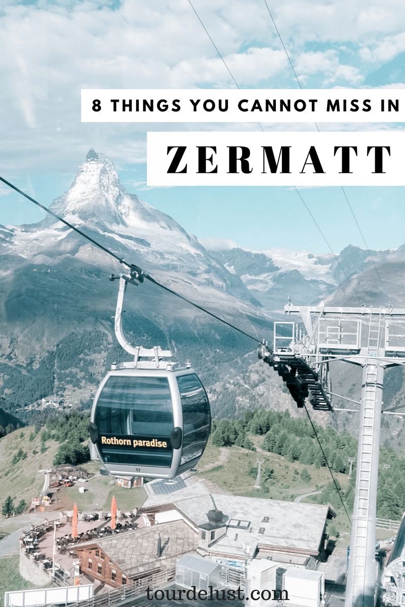 8 things you cannot miss in Zermatt