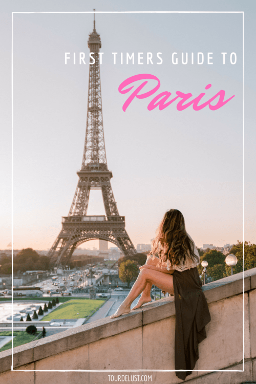 First timers guide to Paris - Everything you need to know, what to do, see and eat!