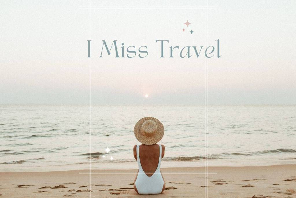 I Miss Travel Miss Travelling with you I Miss travelling I miss traveling miss traveling Little miss travel   i really miss traveling i really miss travelling