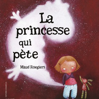 La Princesse qui pète- Tournebidouille