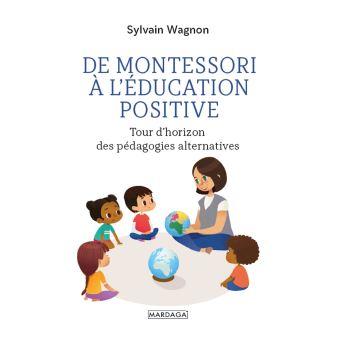De Montessori à l'éducation positive
