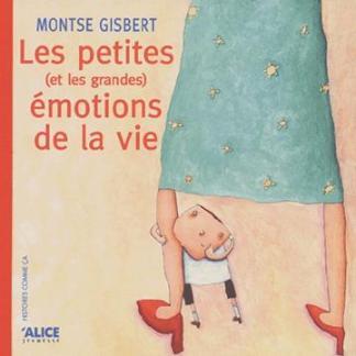 les petites et les grandes émotions