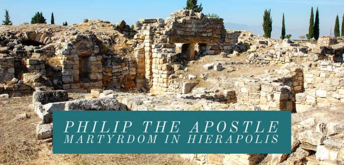 Philip the Apostle Martyrdom in Hierapolis