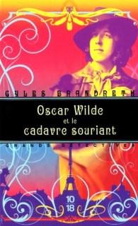 Oscar Wilde et le cadavre souriant Gyles Brandreth