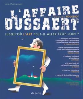 L'affaire Dussaert de Jacques Mougenot  Festival Avignon