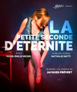 La Petite Seconde d'Eternité Jacques Prévert Nathalie Matti