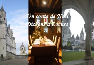 Noël au Pays des Châteaux Cité royale de Loches Charles Dickens : Un chant de Noël touraine noel chateau loire