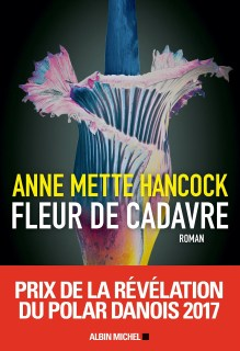 Fleur de cadavre - Anne Mette Hancock  #Danemark