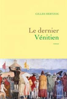 livre venise tiepolo Le dernier vénitien  Gilles Hertzog