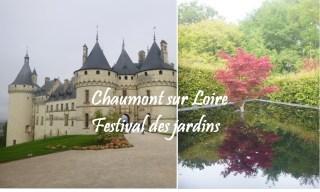 visiter domaine chateau parc chaumont loire festival jardin
