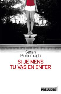 roman lecture Si je mens tu vas en enfer  Sarah Pinborough