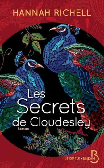 Les secrets de Cloudesley Hannah Richell editions belfond