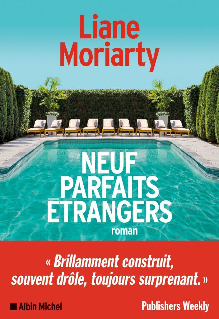 Neuf parfaits étrangers de Liane Moriarty