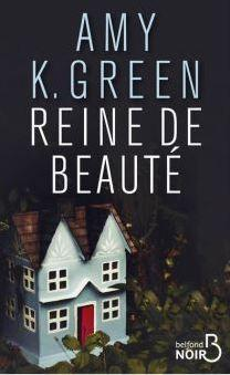 Reine de beauté de Amy K. Green