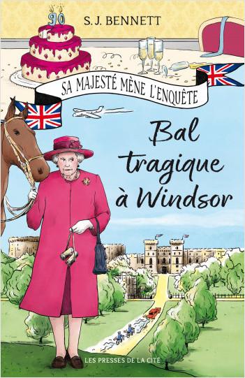 Bal tragique à Windsor de S.J. BENNETT