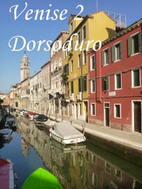 Que voir à Venise Dorsoduro conseil incontournable circuit