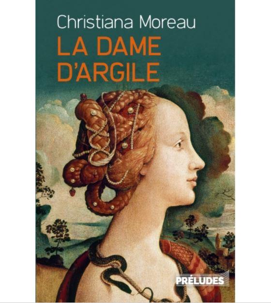 La Dame d'argile Christiana Moreau