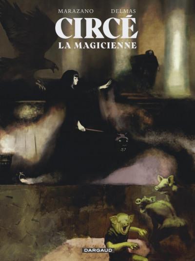 bd Circé la magicienne Richard Marazano et Gabriel Delmas