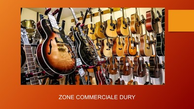 zone commerciale dury