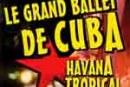 Grand Ballet de Cuba – Arènes Metz 2011