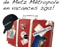 Photo of Jeu concours : Ambassadeurs de Metz Métropole en vacances 2012 !