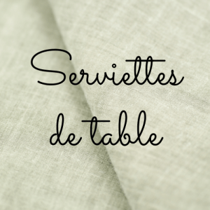 Art de la table - Serviettes de table