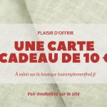 Nouveautés - Idées Cadeaux - Carte cadeau - 10€