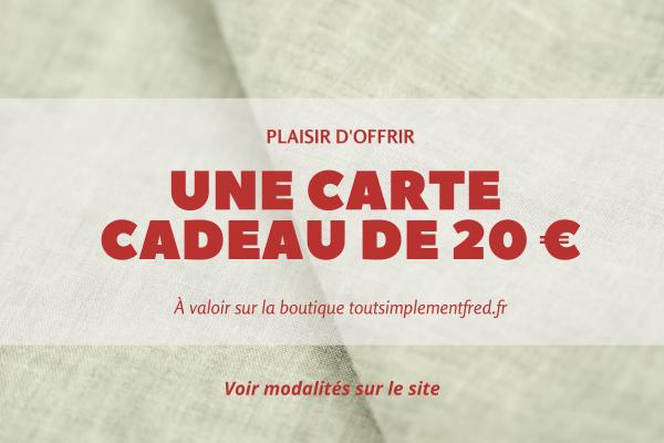 Nouveautés - Idées Cadeaux - Carte cadeau - 20€