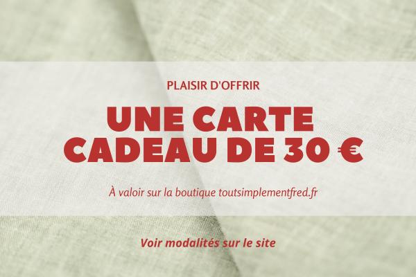 Nouveautés - Idées Cadeaux - Carte cadeau - 30€