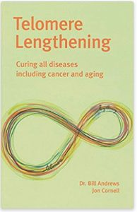 book cover of Telomere Lengthening by Bill Andrews