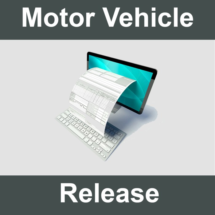 Motor Vehicle Release - TowLawyer