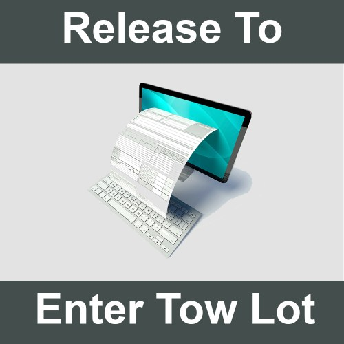 General Release to Enter Tow Lot form.