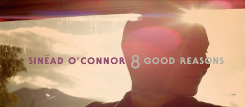 Sinead O'Connor - 8 Good Reasons