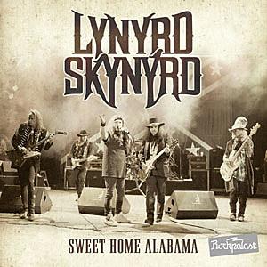 Big wheels keep on turning Lynyrd Skynyrd Sweet Home Alabama Album Review